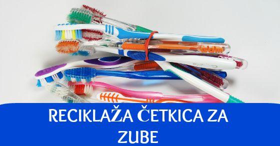 reciklaza-cetkica-za-zube